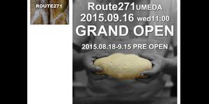 梅田に「ROUTE(ルート)271」ってパン屋さんがオープンしてる。高槻店から移転してきた!